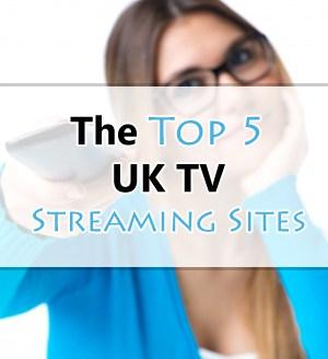 Top 5 UK TV Streaming Sites