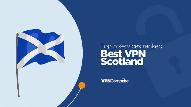 VPN Scotland