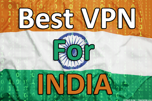 Best VPN for India 2018