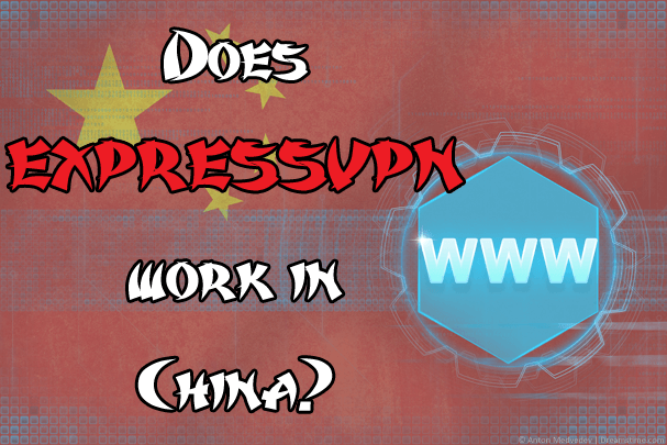 Does ExpressVPN work in China