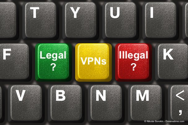 VPNs Legal / Illegal