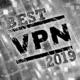 Best VPN 2019