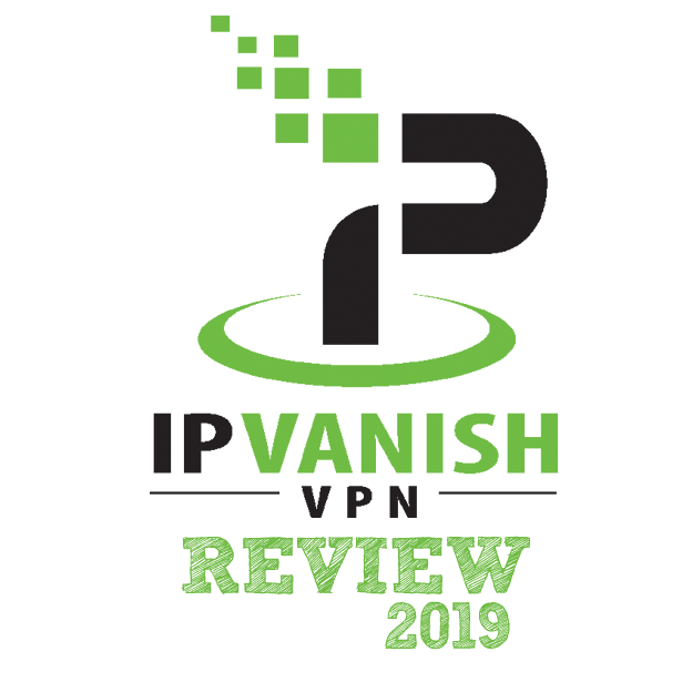 IPVanish Review 2019