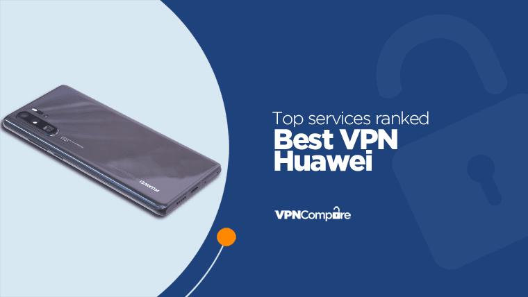 Huawei VPN