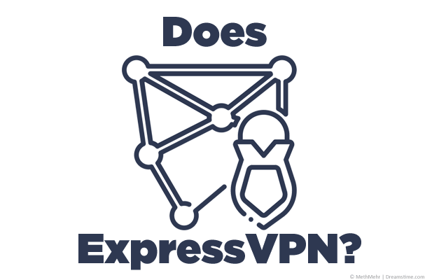 Does ExpressVPN? 14 of the most common questions answered