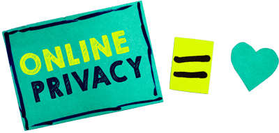 Online privacy equals love