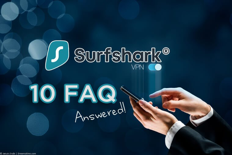 Surfshark FAQ