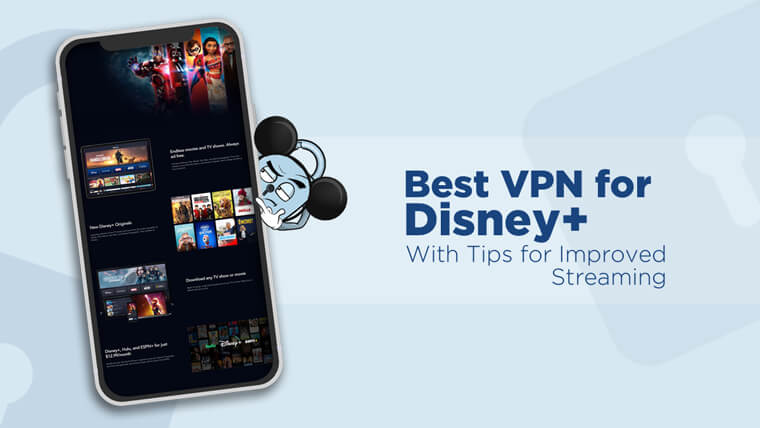 VPN for Disney Plus