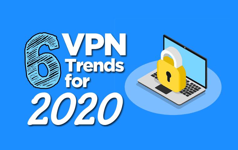 VPN trends