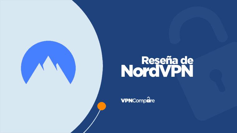 Reseña NordVPN