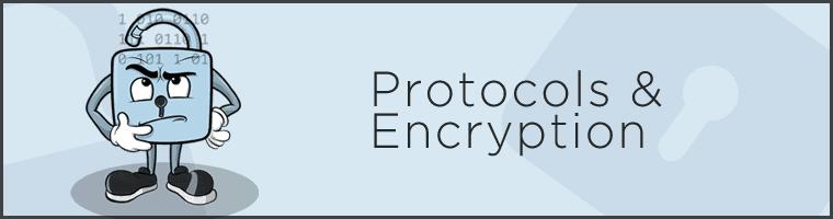 Protocols and encryption