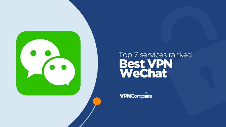 VPN WeChat