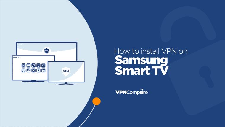 Samsung TV with VPN
