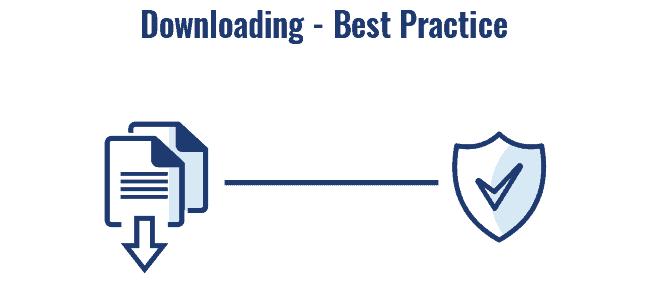 Downloading best practice