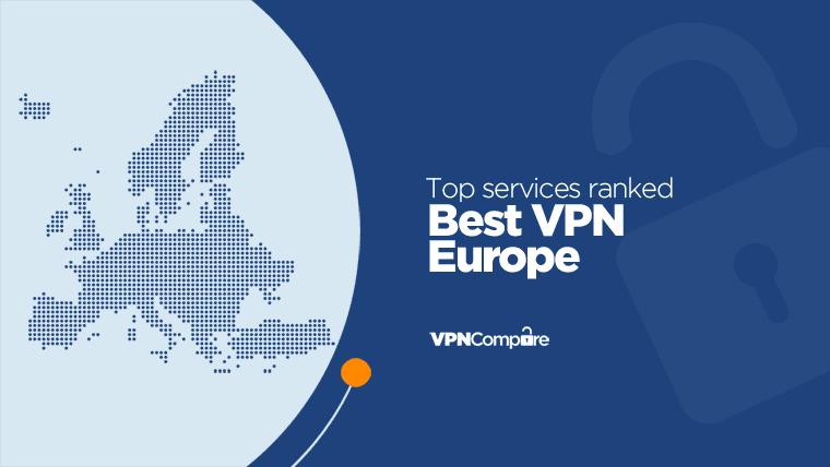 VPN for Europe